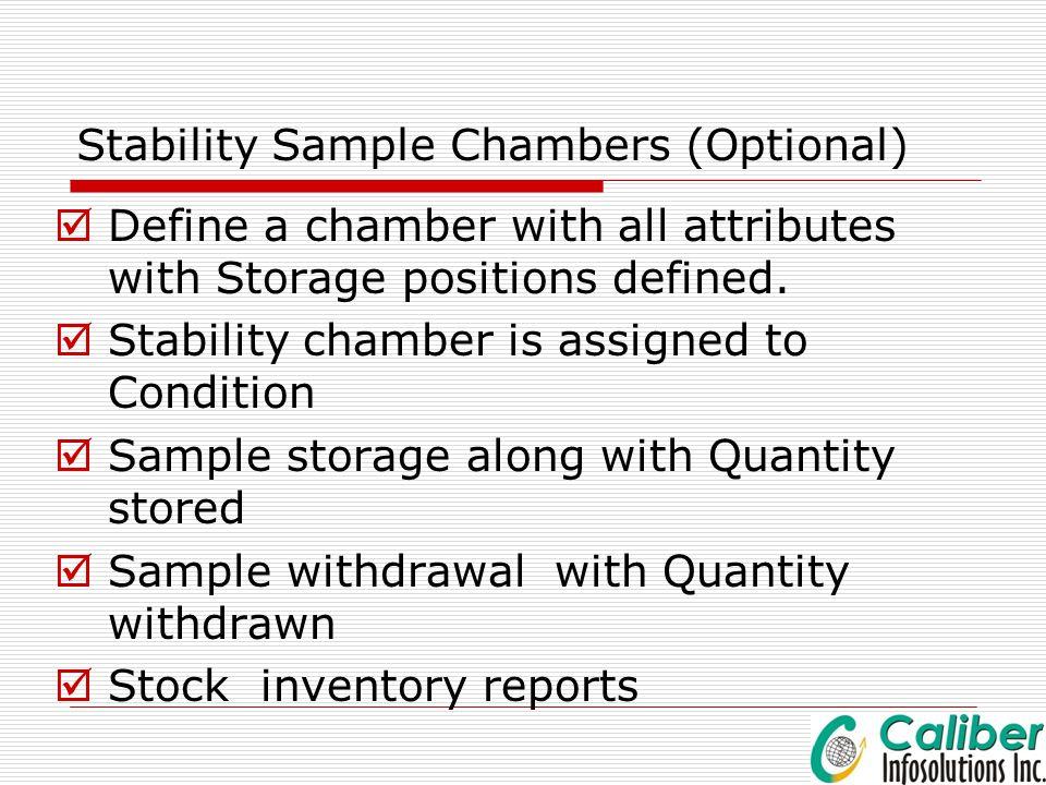 Stability Sample Chambers (Optional)
