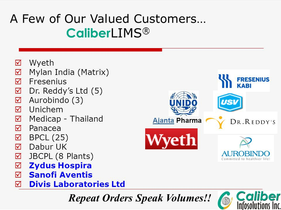 A Few of Our Valued Customers… CaliberLIMS®