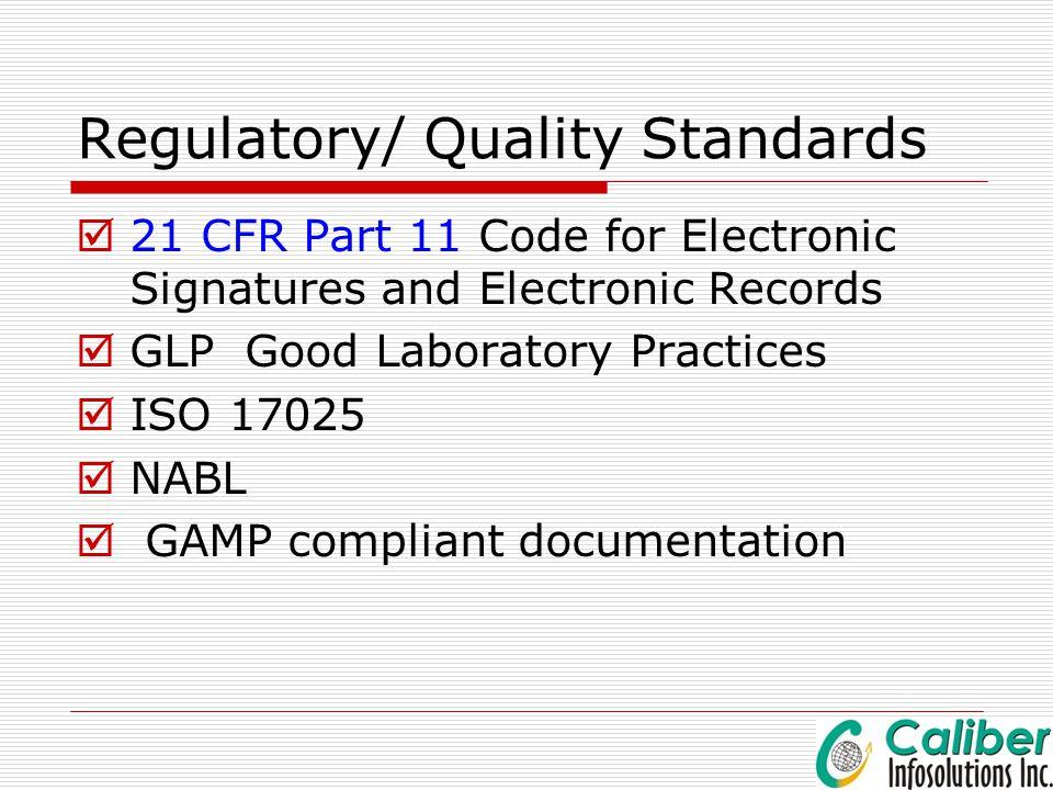 Regulatory/ Quality Standards