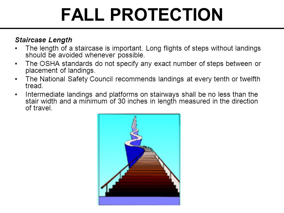 FALL PROTECTION Staircase Length