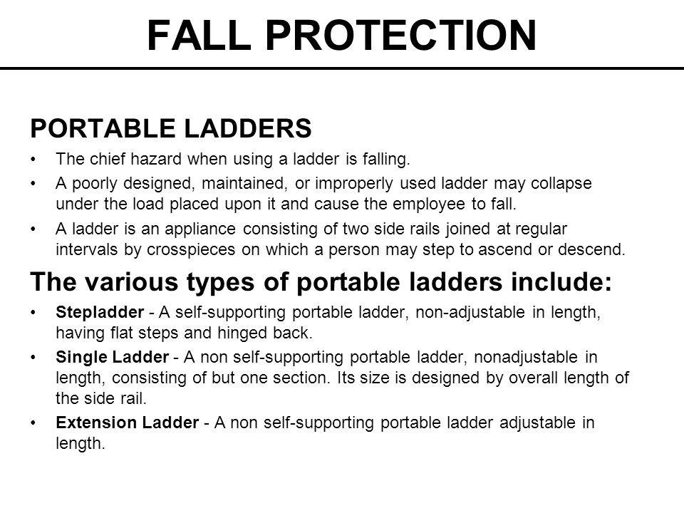 FALL PROTECTION PORTABLE LADDERS