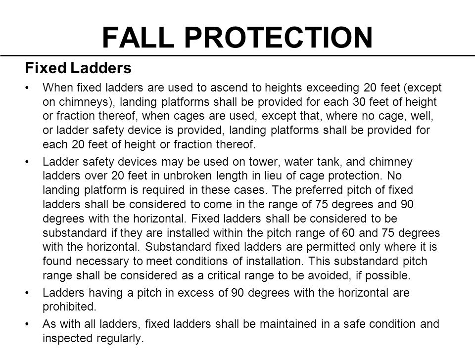FALL PROTECTION Fixed Ladders