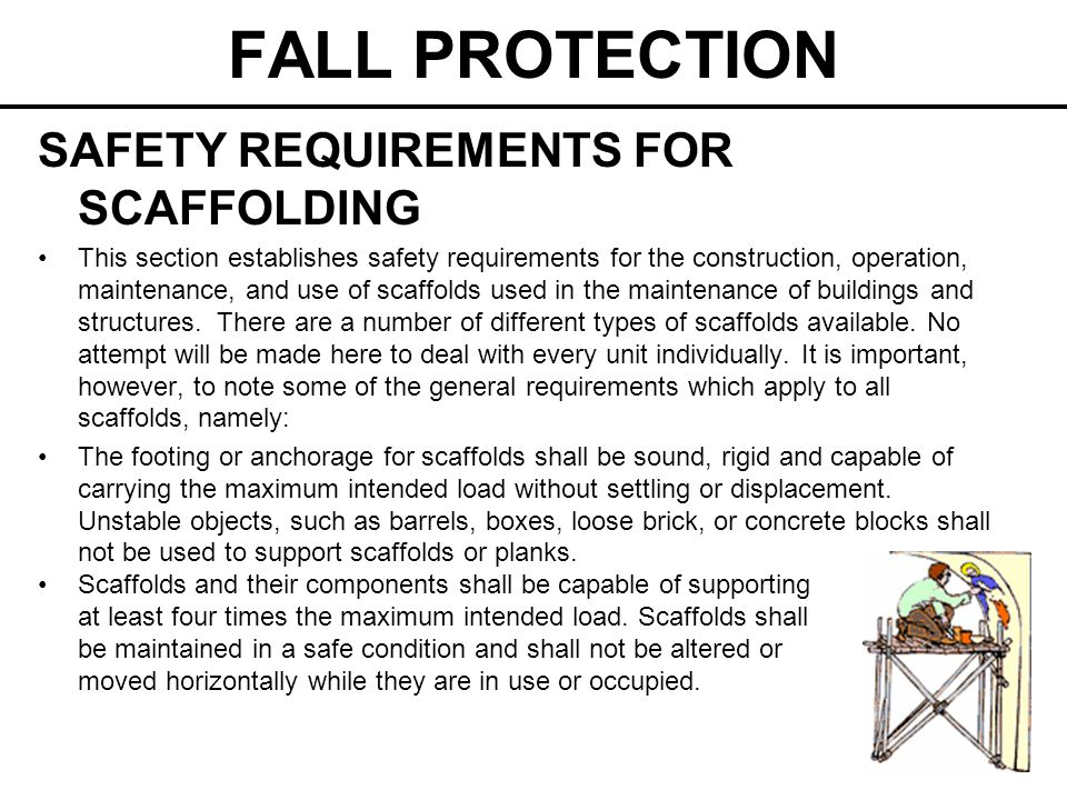 FALL PROTECTION SAFETY REQUIREMENTS FOR SCAFFOLDING