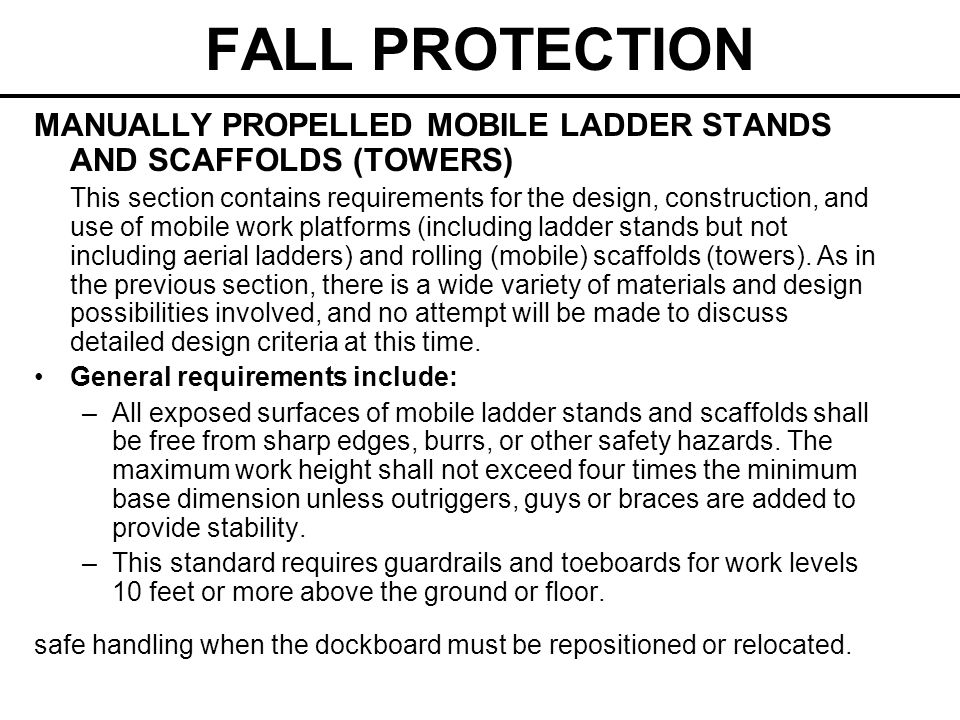 FALL PROTECTION MANUALLY PROPELLED MOBILE LADDER STANDS AND SCAFFOLDS (TOWERS)