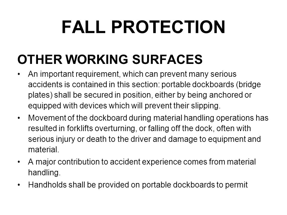 FALL PROTECTION OTHER WORKING SURFACES