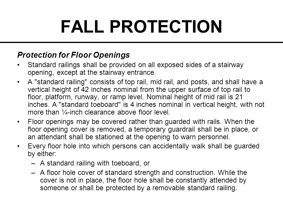 FALL PROTECTION Protection for Floor Openings