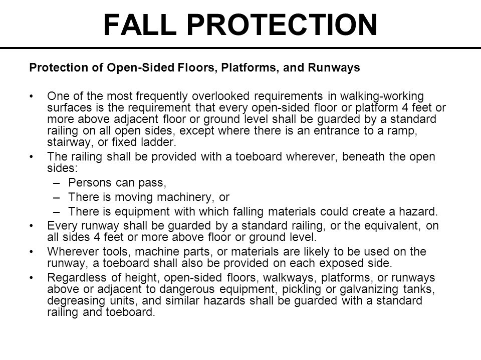 FALL PROTECTION Protection of Open-Sided Floors, Platforms, and Runways.