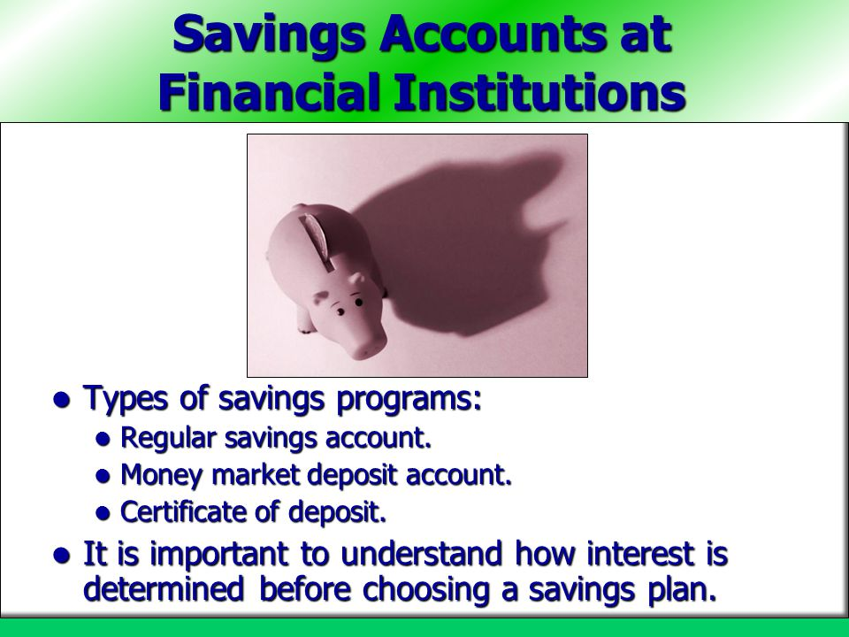 Savings Accounts at Financial Institutions