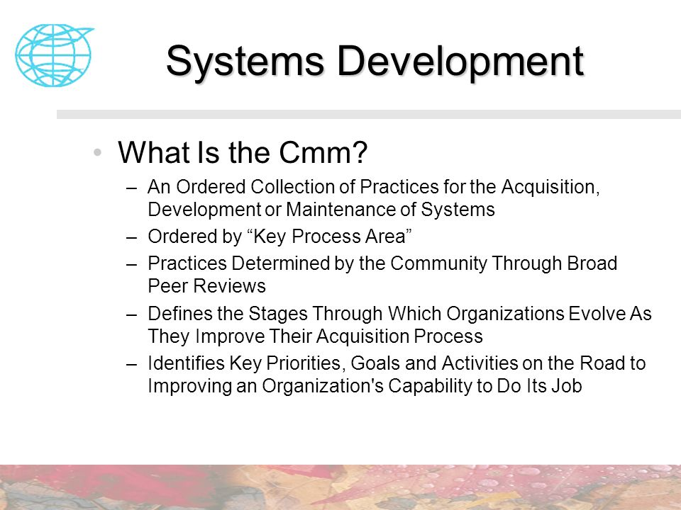 Systems Development What Is the Cmm