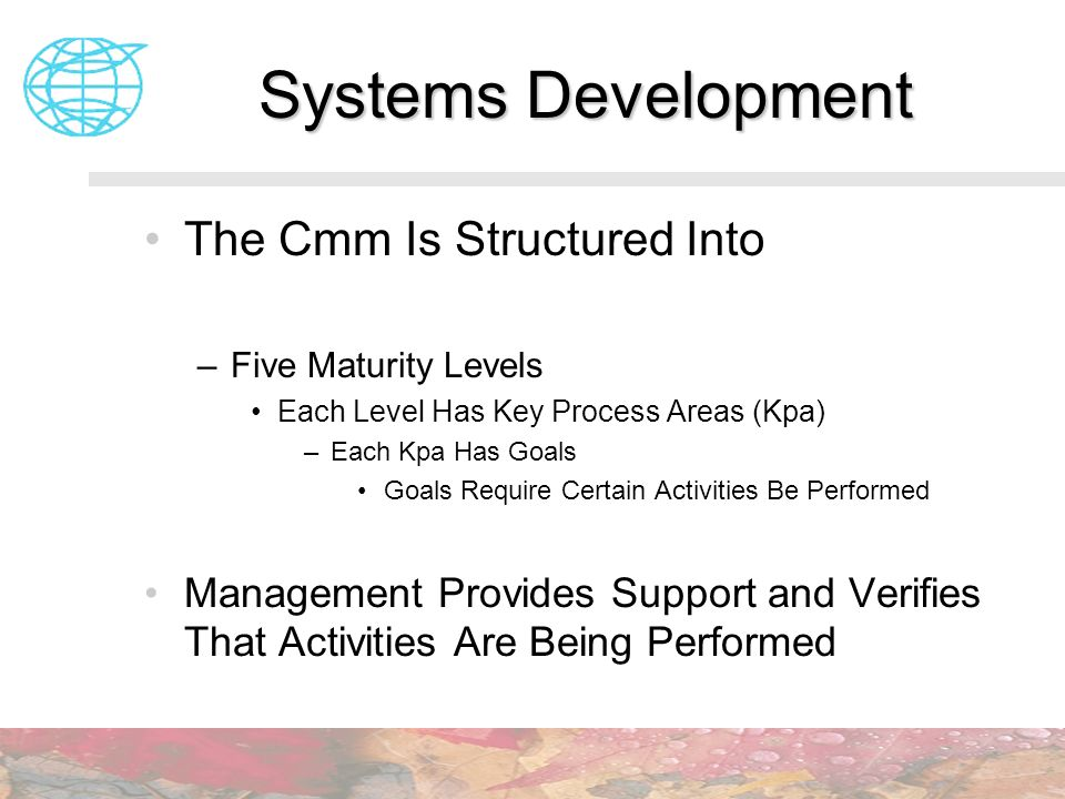 Systems Development The Cmm Is Structured Into