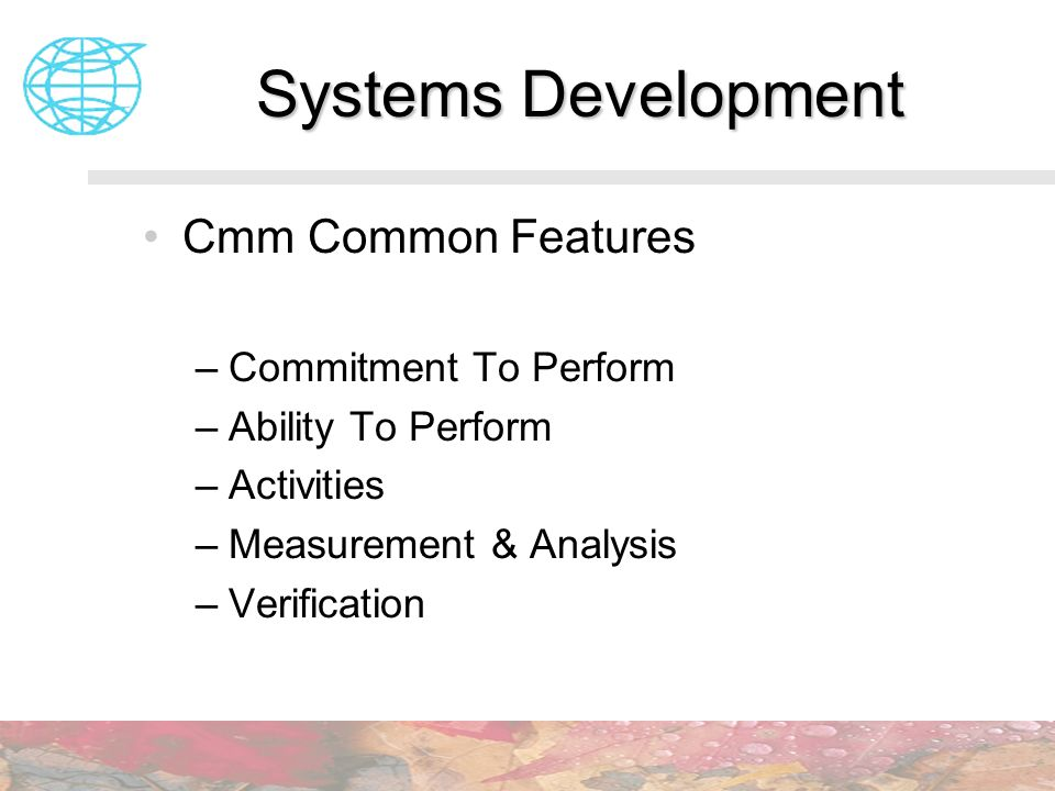 Systems Development Cmm Common Features Commitment To Perform