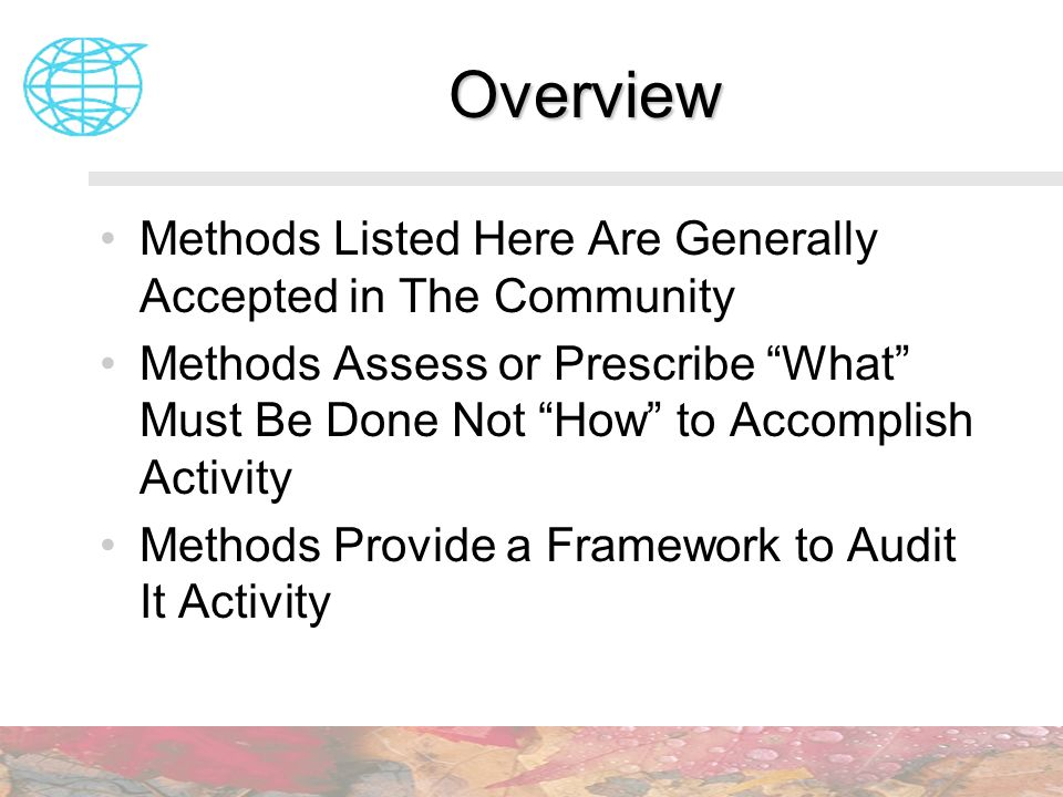 Overview Methods Listed Here Are Generally Accepted in The Community