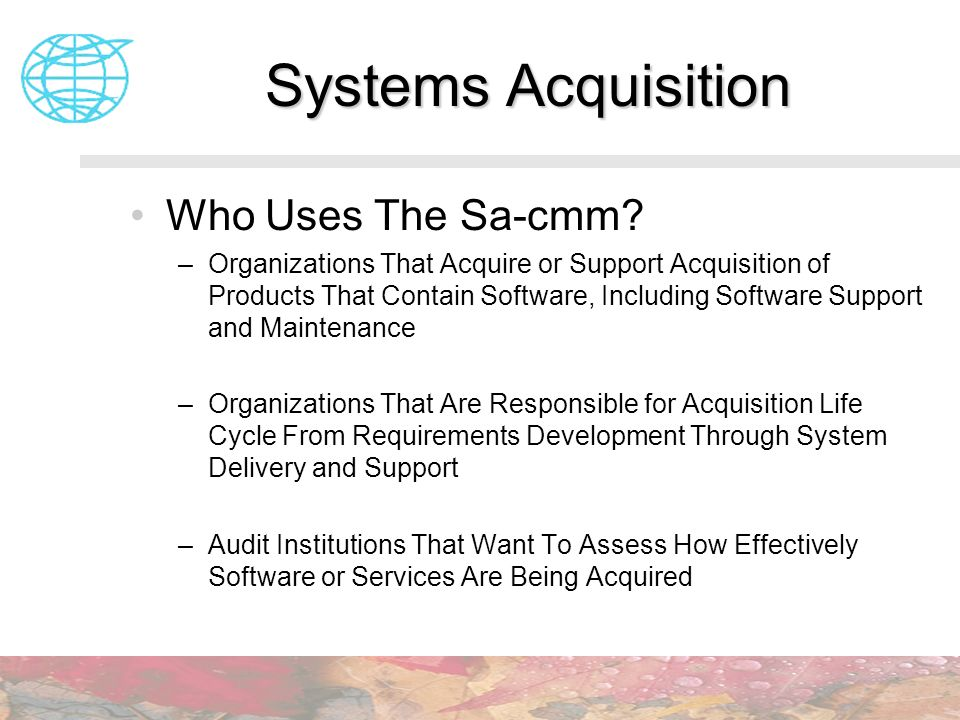 Systems Acquisition Who Uses The Sa-cmm