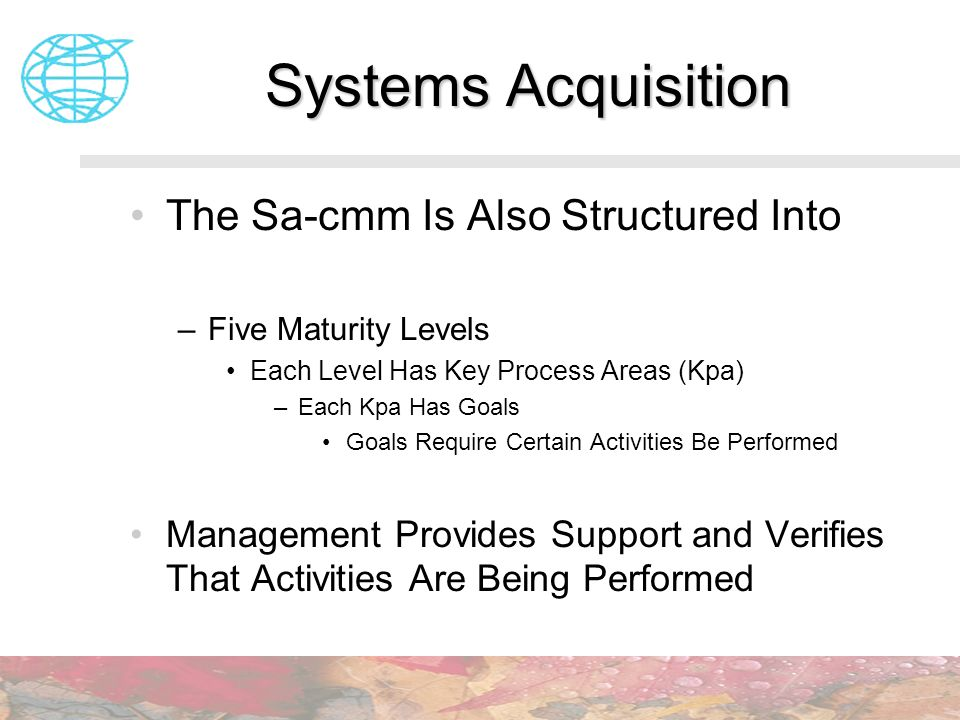 Systems Acquisition The Sa-cmm Is Also Structured Into