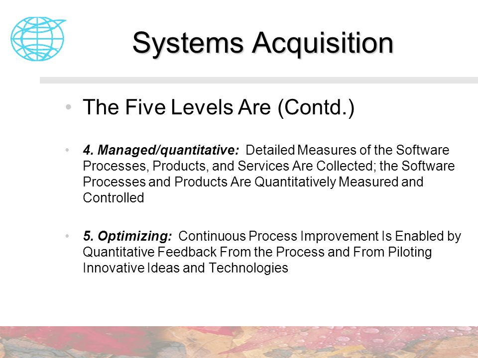 Systems Acquisition The Five Levels Are (Contd.)