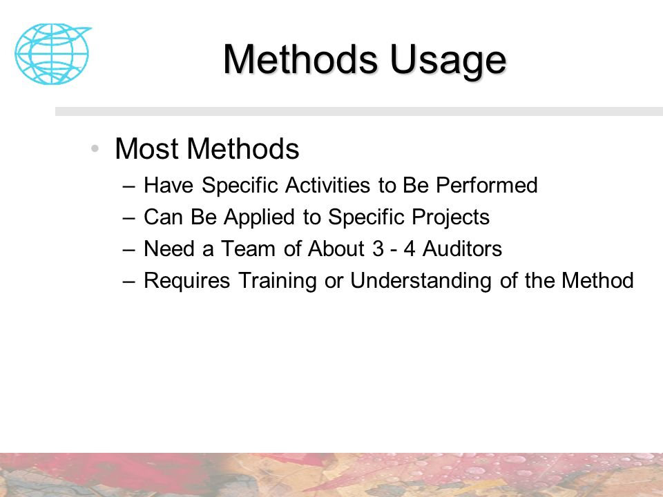 Methods Usage Most Methods Have Specific Activities to Be Performed