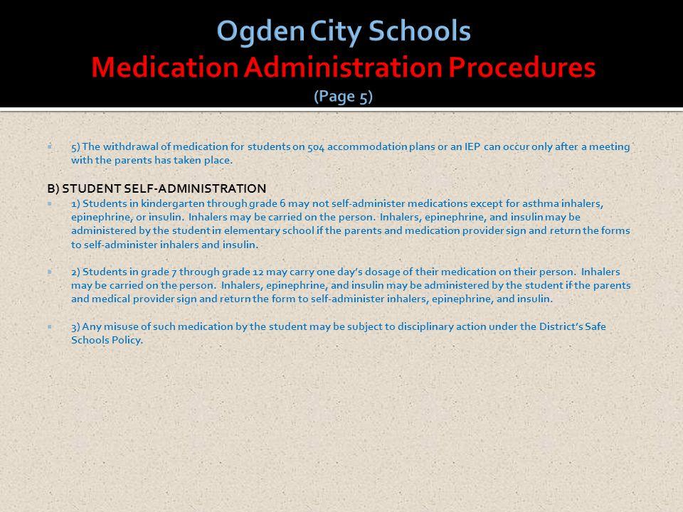 Ogden City Schools Medication Administration Procedures (Page 5)