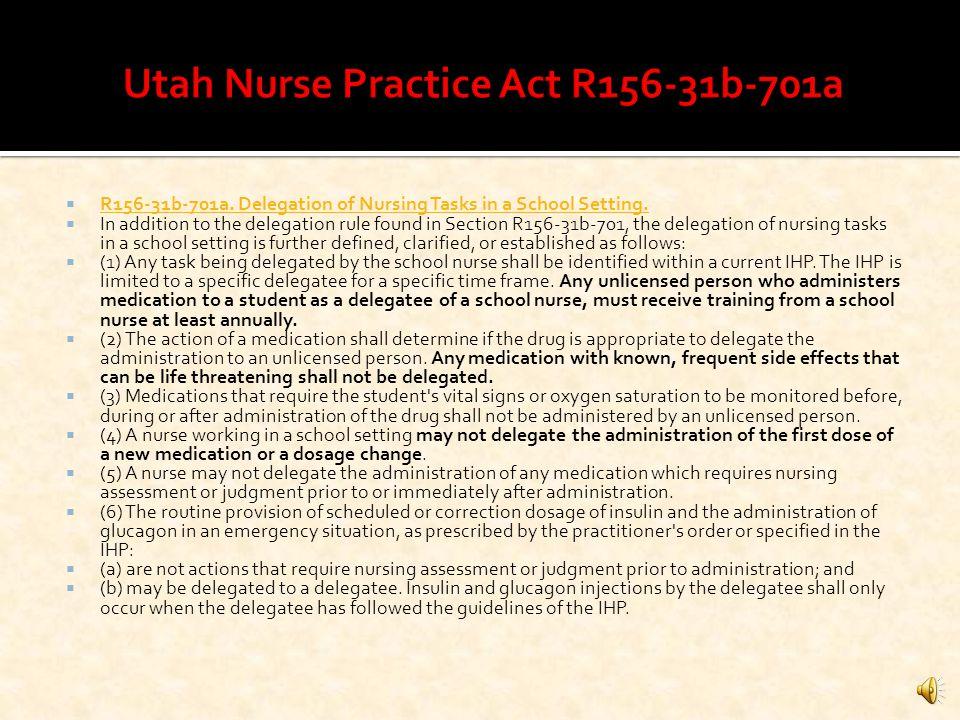 Utah Nurse Practice Act R156-31b-701a