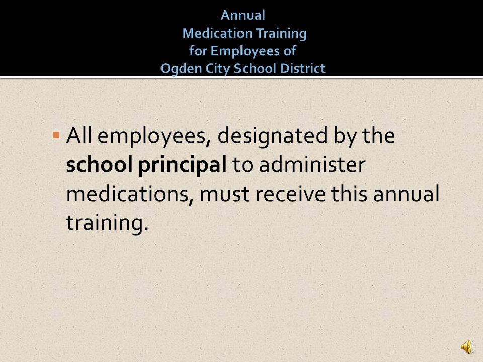 Annual Medication Training for Employees of Ogden City School District