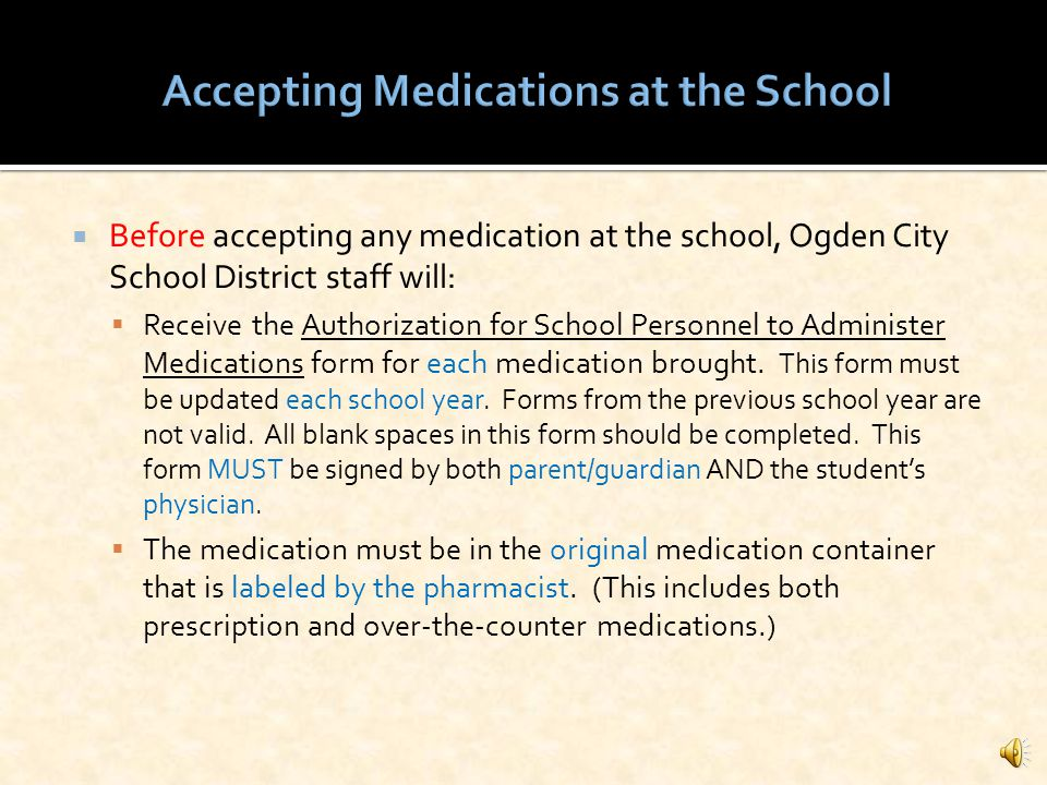 Accepting Medications at the School