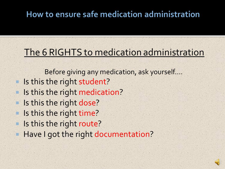 How to ensure safe medication administration