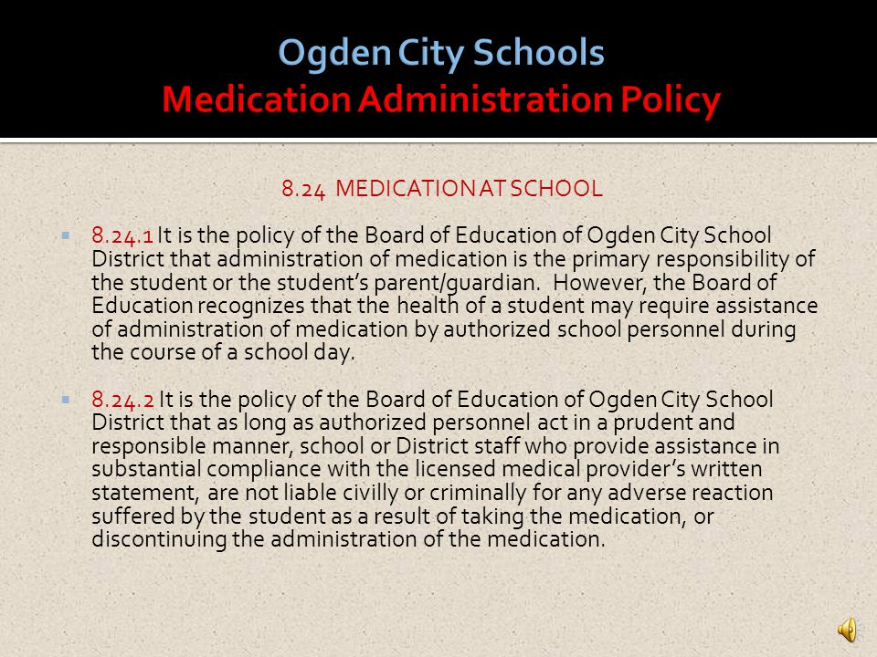 Ogden City Schools Medication Administration Policy