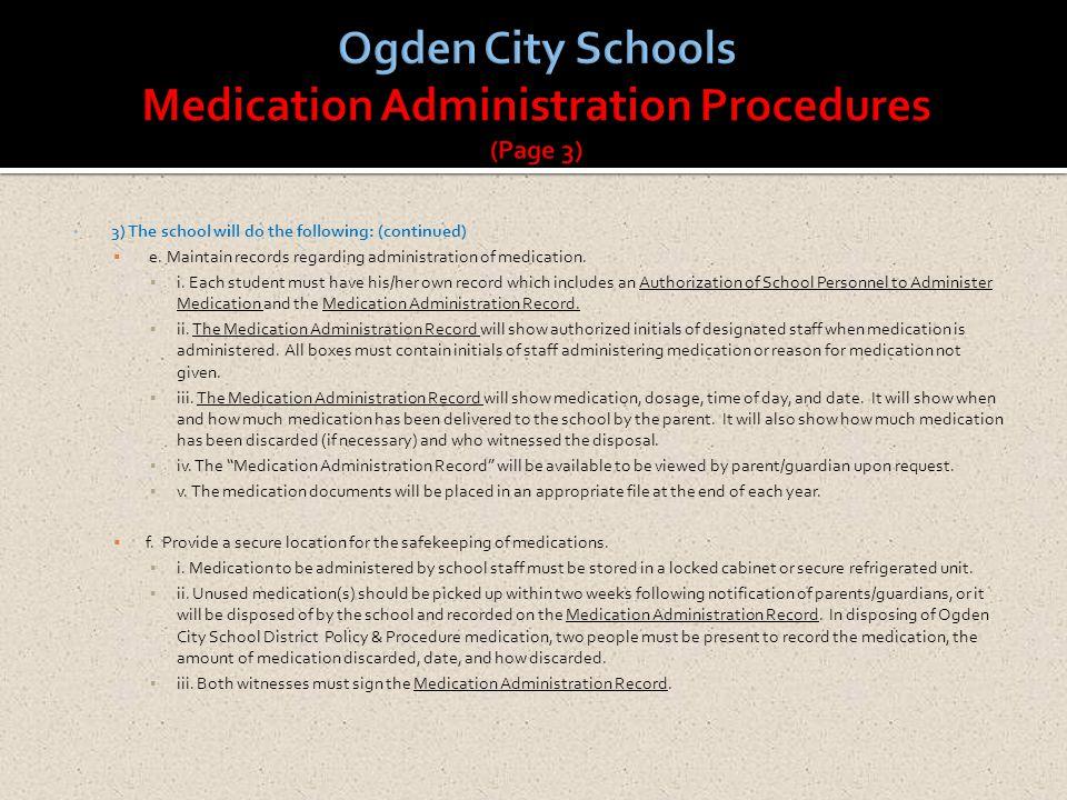 Ogden City Schools Medication Administration Procedures (Page 3)