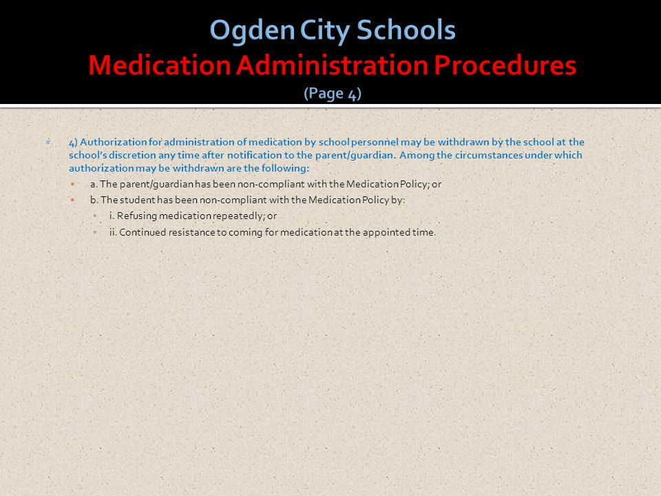 Ogden City Schools Medication Administration Procedures (Page 4)