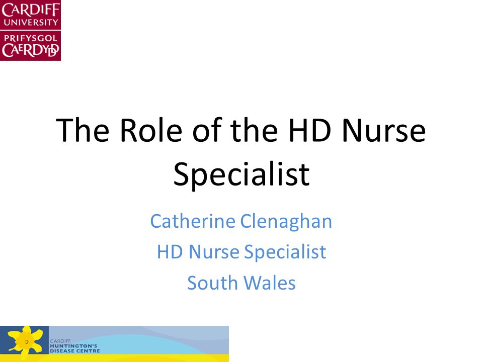 The Role of the HD Nurse Specialist