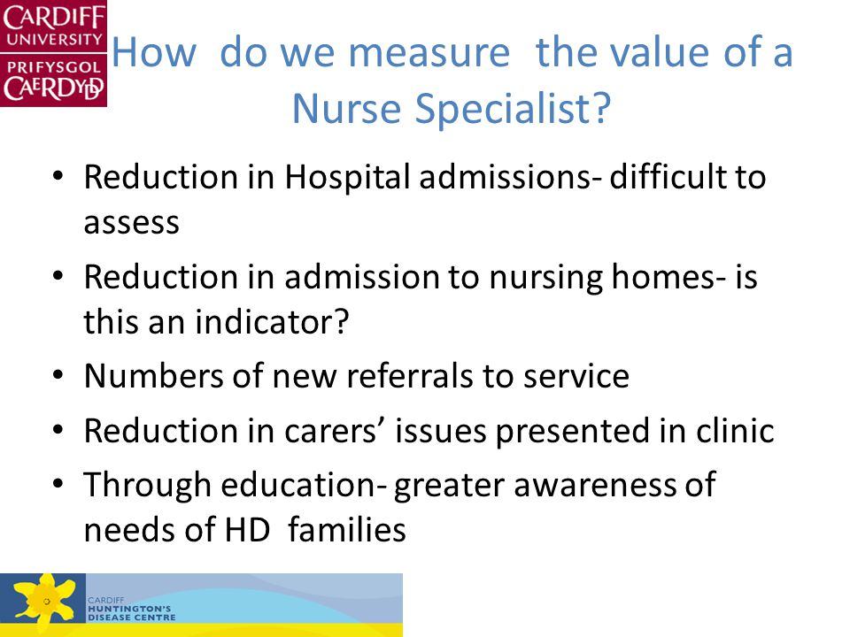 How do we measure the value of a Nurse Specialist