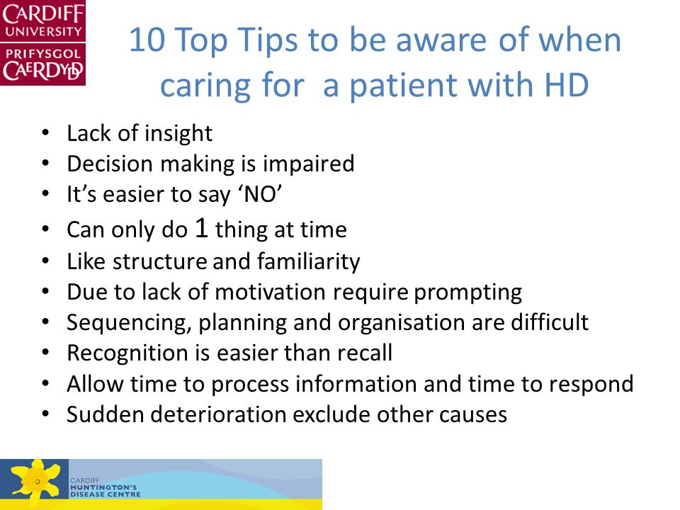 10 Top Tips to be aware of when caring for a patient with HD