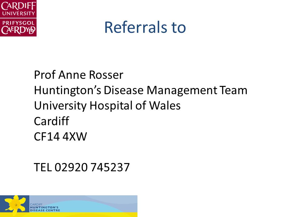 Referrals to Prof Anne Rosser Huntington's Disease Management Team