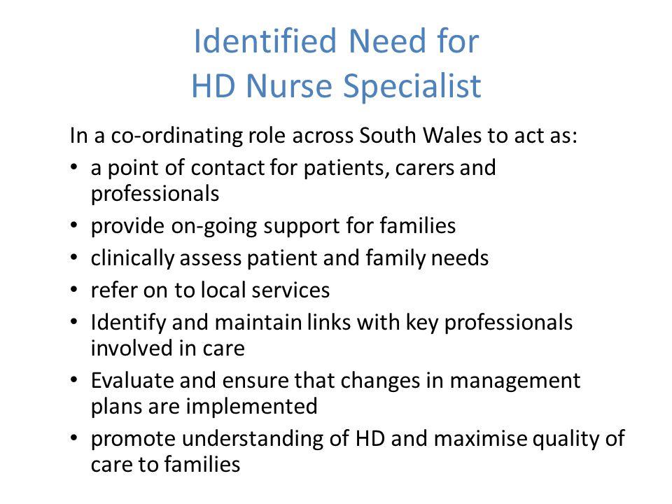 Identified Need for HD Nurse Specialist