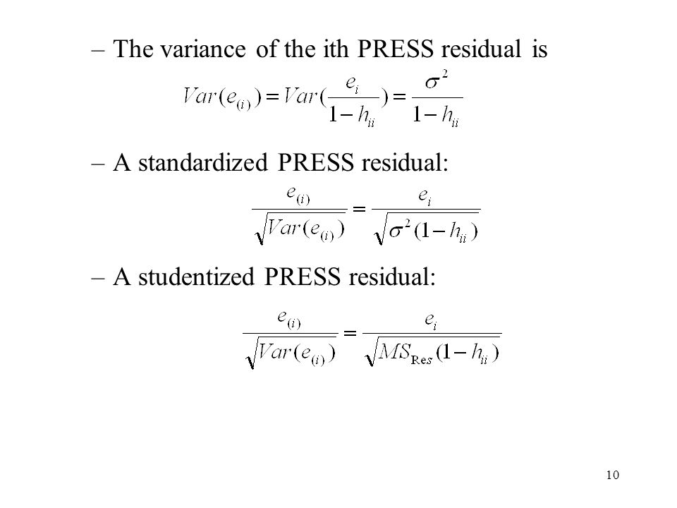 The variance of the ith PRESS residual is
