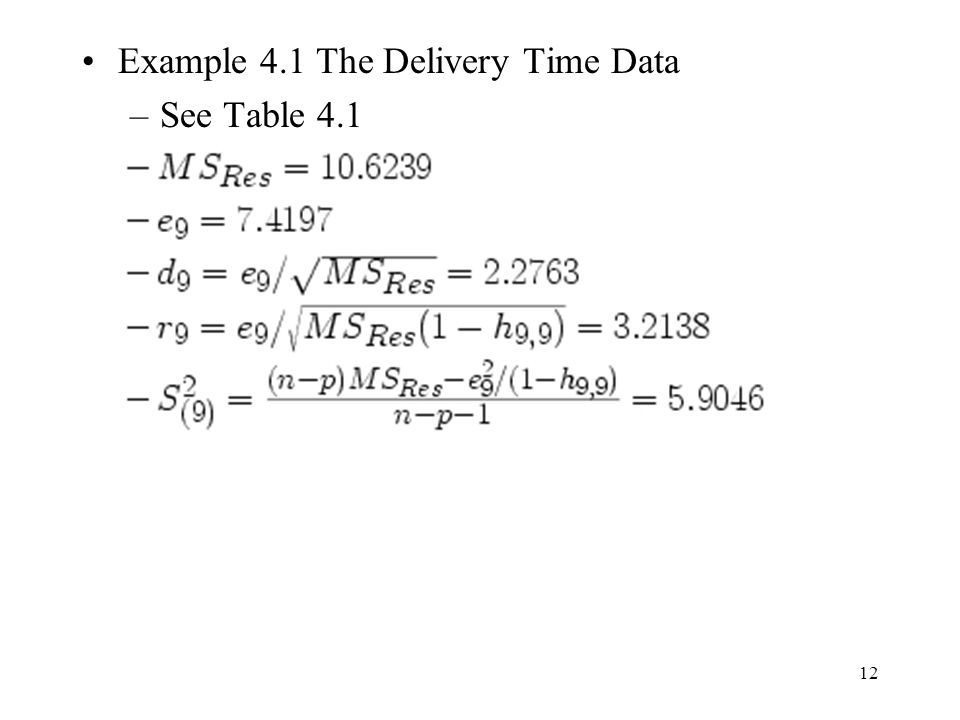 Example 4.1 The Delivery Time Data