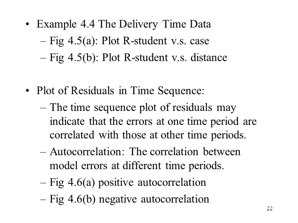 Example 4.4 The Delivery Time Data
