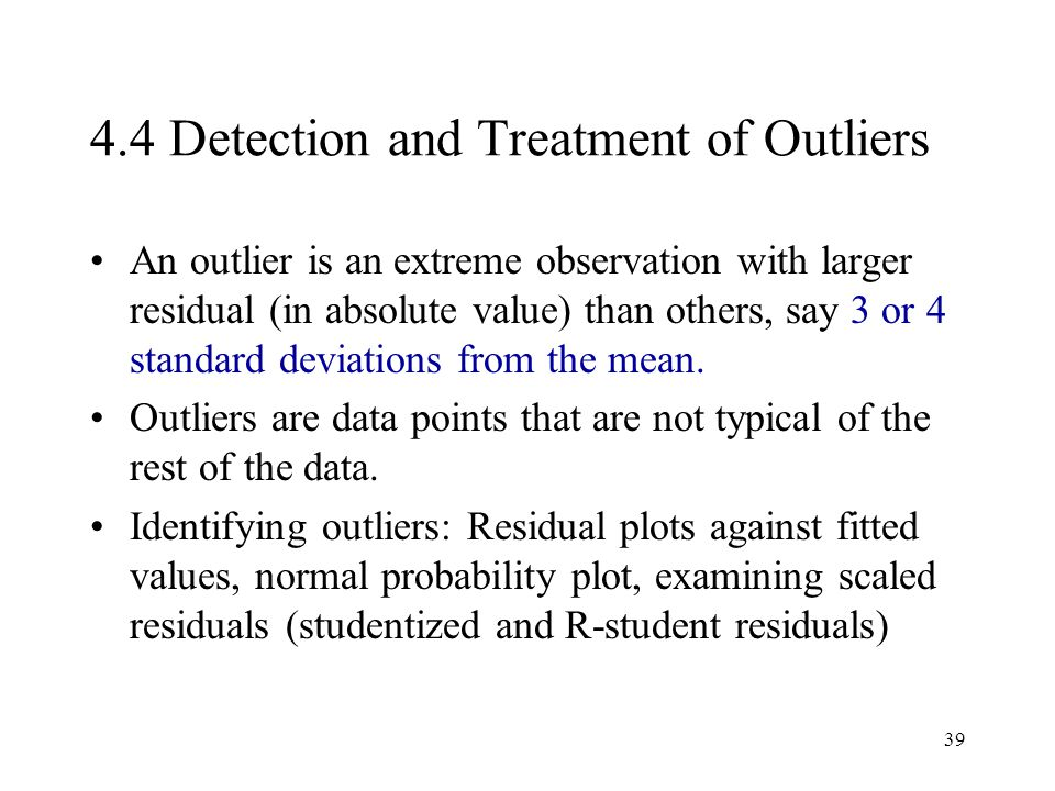 4.4 Detection and Treatment of Outliers