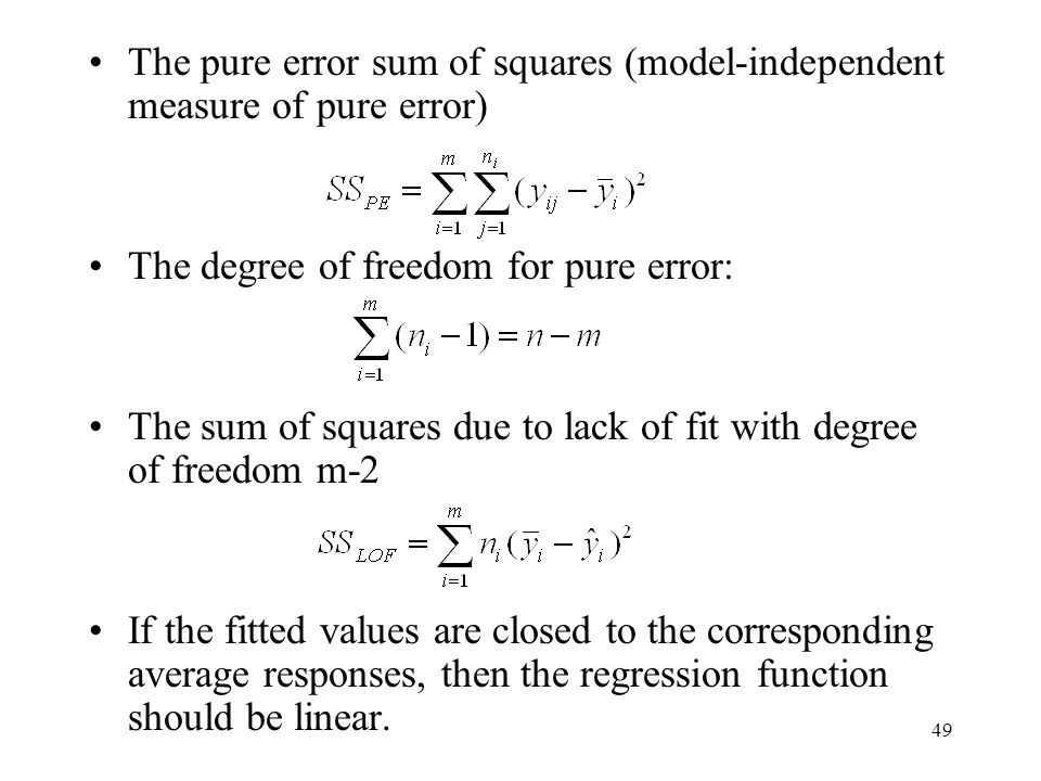 The pure error sum of squares (model-independent measure of pure error)