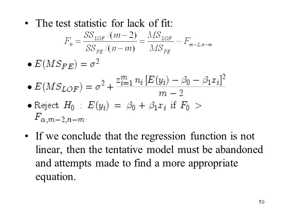 The test statistic for lack of fit: