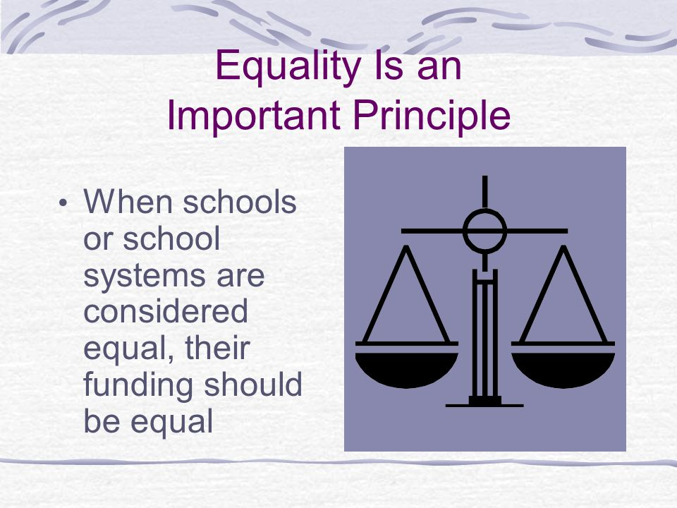 Equality Is an Important Principle