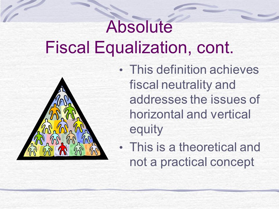 Absolute Fiscal Equalization, cont.