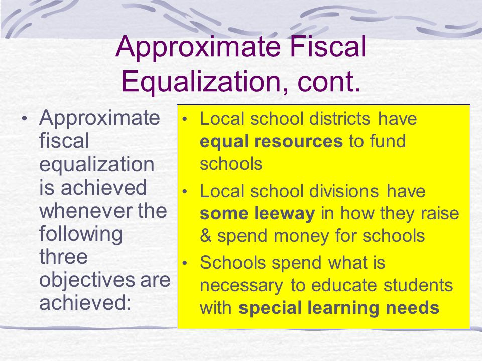 Approximate Fiscal Equalization, cont.