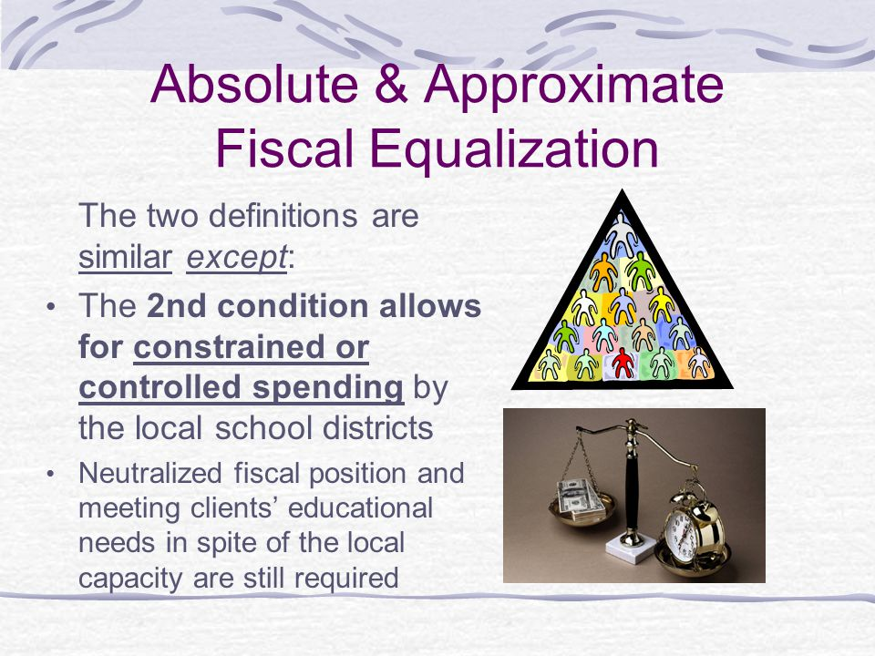 Absolute & Approximate Fiscal Equalization