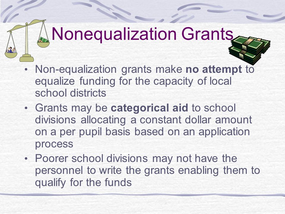 Nonequalization Grants