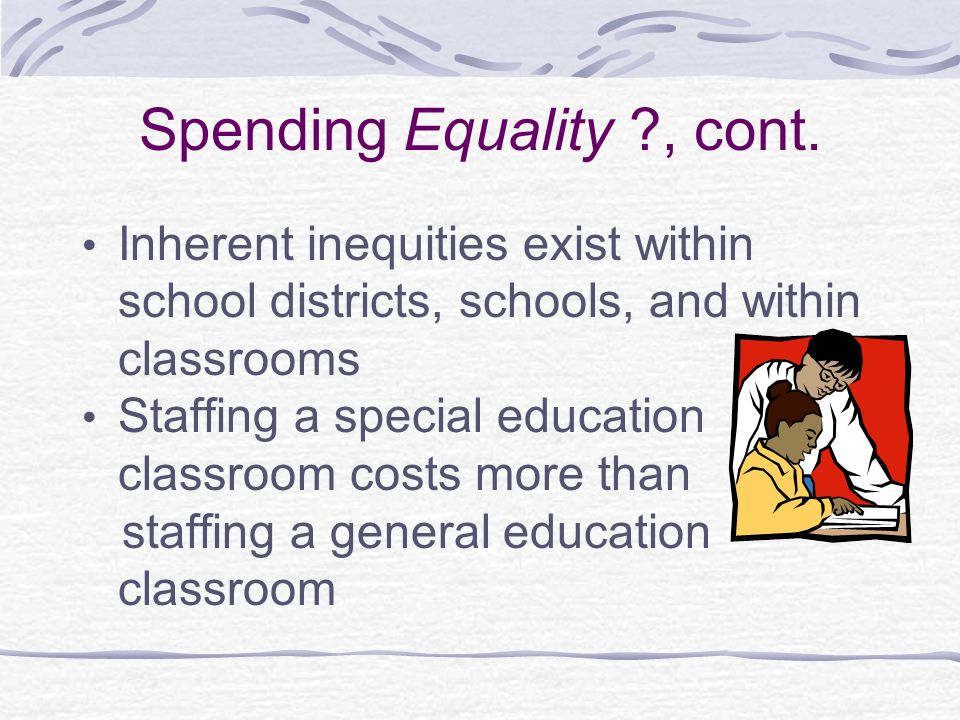 Spending Equality , cont.