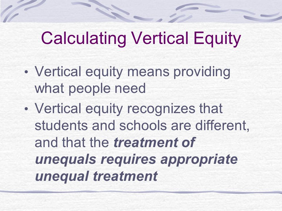 Calculating Vertical Equity