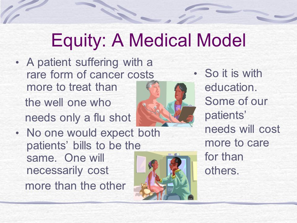 Equity: A Medical Model