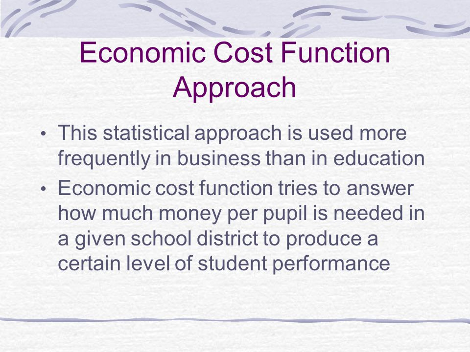 Economic Cost Function Approach