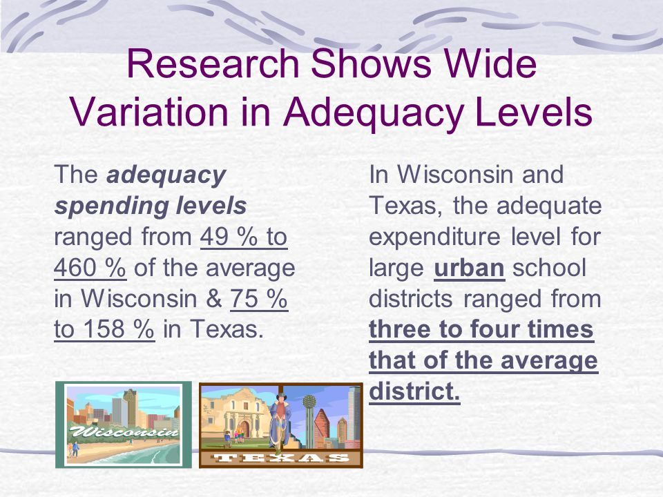 Research Shows Wide Variation in Adequacy Levels