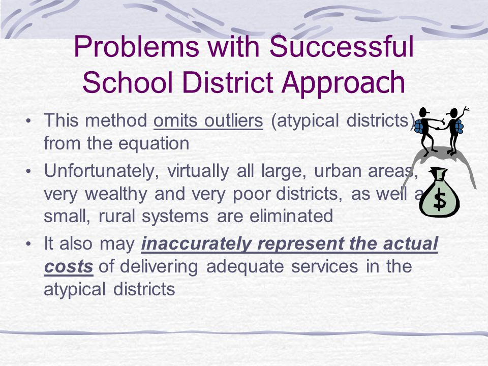 Problems with Successful School District Approach